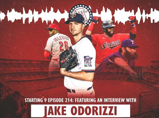 Starting 9 Podcast Ep. 214: Jake Odorizzi (And The Stove Has Been Turned On)