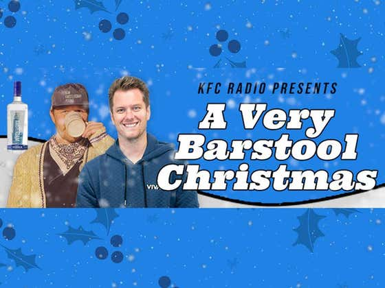 KFC Radio presents A Very Barstool Christmas