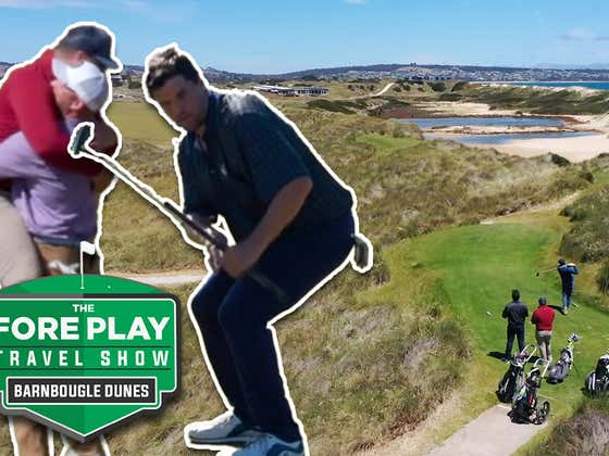 The Fore Play Travel Series: Barnbougle Dunes