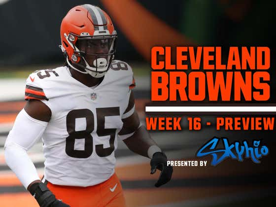 THIS IS A NIGHTMARE - Browns Week 16 Preview Presented By Skyhio