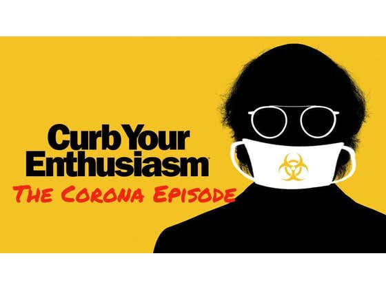 Best Of 2020: The Curb Your Enthusiasm Corona Episode