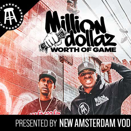 """MILLION DOLLAZ WORTH OF GAME EP:98 """"NOT INVITED TO THE BRUNCH"""" FEATURING FUNK FLEX"""