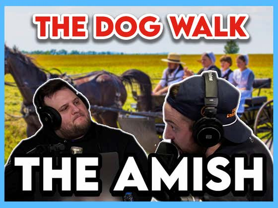 Being Amish: How The Hell Does Rumspringa Work?