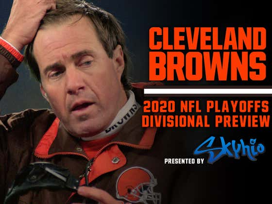 Cleansing The Browns Of All Their Past Demons, Part II - Divisional Playoff Preview Presented By Skyhio