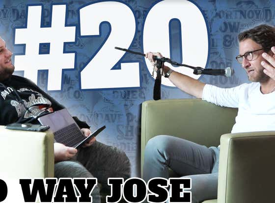 The Dave Portnoy Show with Eddie & Co. - Episode 20: No Way Jose