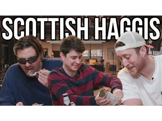 Lowering The Bar: Eating Scottish Haggis AKA The Insides Of A Sheep