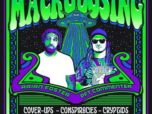 Macrodosing: Arian Foster Is Teaming Up With Us To Do A Weekly Podcast About Conspiracies, The Deep Web, And Other Weird Stuff