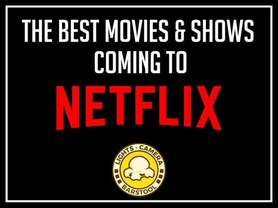 The Best Movies Coming And Going From Netflix In March