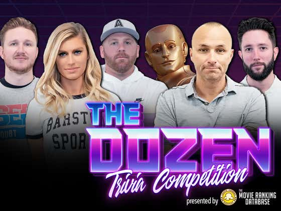 Heated Trivia Rivalry Finally Settled After Weeks Of Trash Talk (The Dozen: Episode 087 pres. by MovieRankings.net)