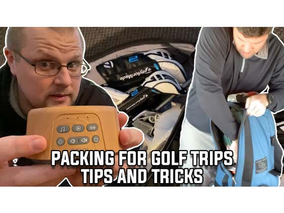 How Fore Play Packs Their Golf Bags For Buddies Trips