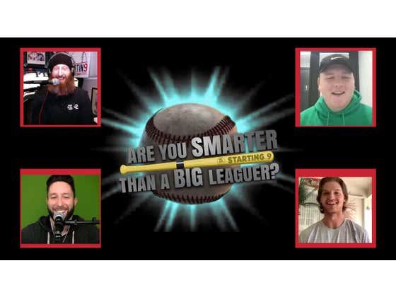 Are You Smarter Than A Big Leaguer? Ep. 4 Big T Vs. Mike Soroka
