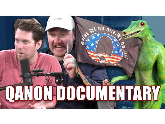 KFC and Feits Break Down the New QAnon Documentary