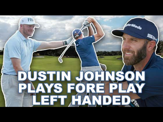 Dustin Johnson Vs Fore Play - Lefty Challenge