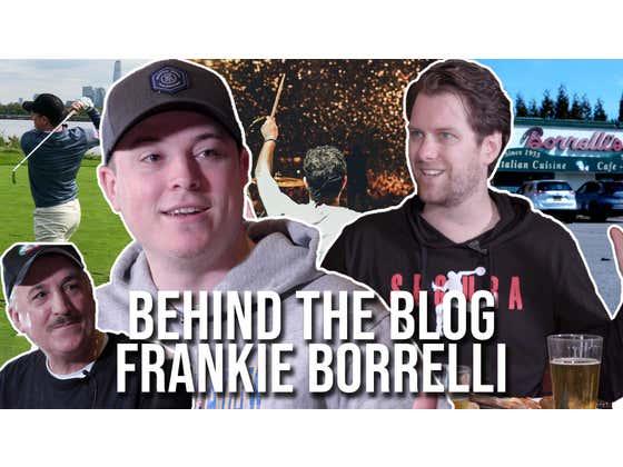 Behind The Blog featuring Frankie Borrelli