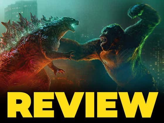GODZILLA vs KONG: As Big And Crazy Of A Monster Fighting Movie As You Could Have Hoped For