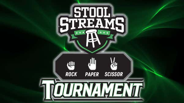 Stool Streams: The Rock Paper Scissor Tournament Continues with Some Sweet 16 Matchups