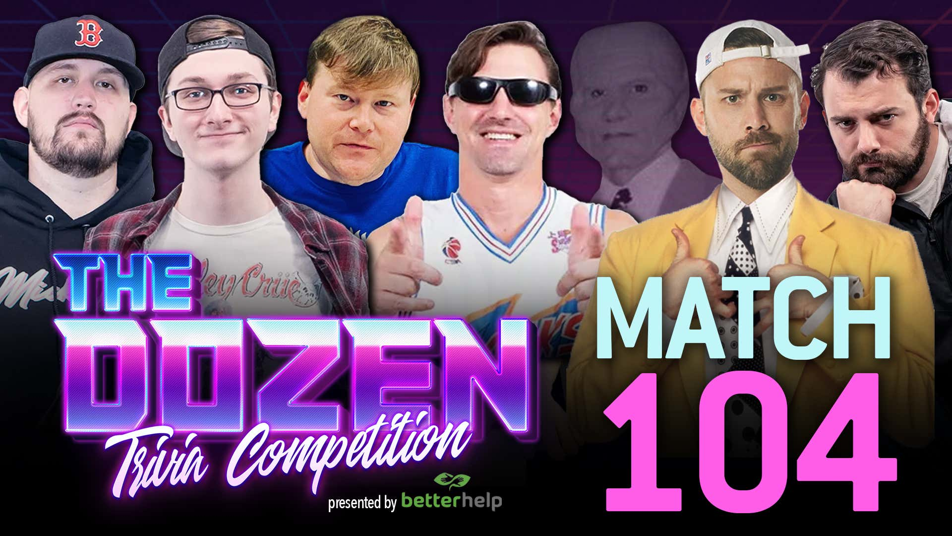 The Dozen: Trivia Competition pres. by BetterHelp - Coley, Robbie Fox, Ben Mintz vs. KenJac, Mark Titus, Donnie