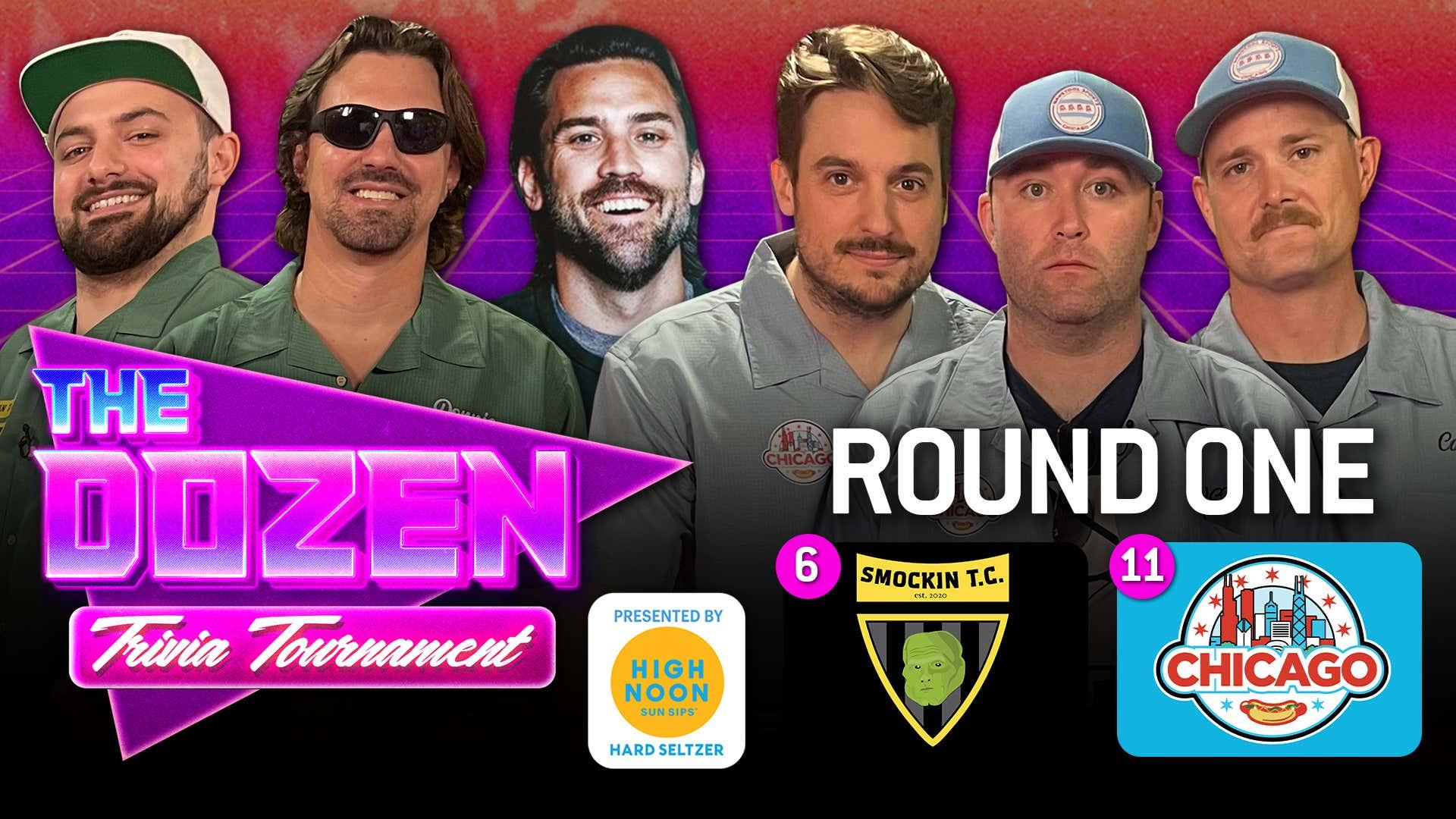 Smockin vs. Chicago (The Dozen: Trivia Tournament pres. by High Noon Match 03)