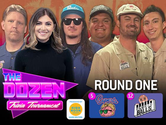 The Experts vs. Uptown Balls (The Dozen: Trivia Tournament pres. by High Noon Round One, Match 04)