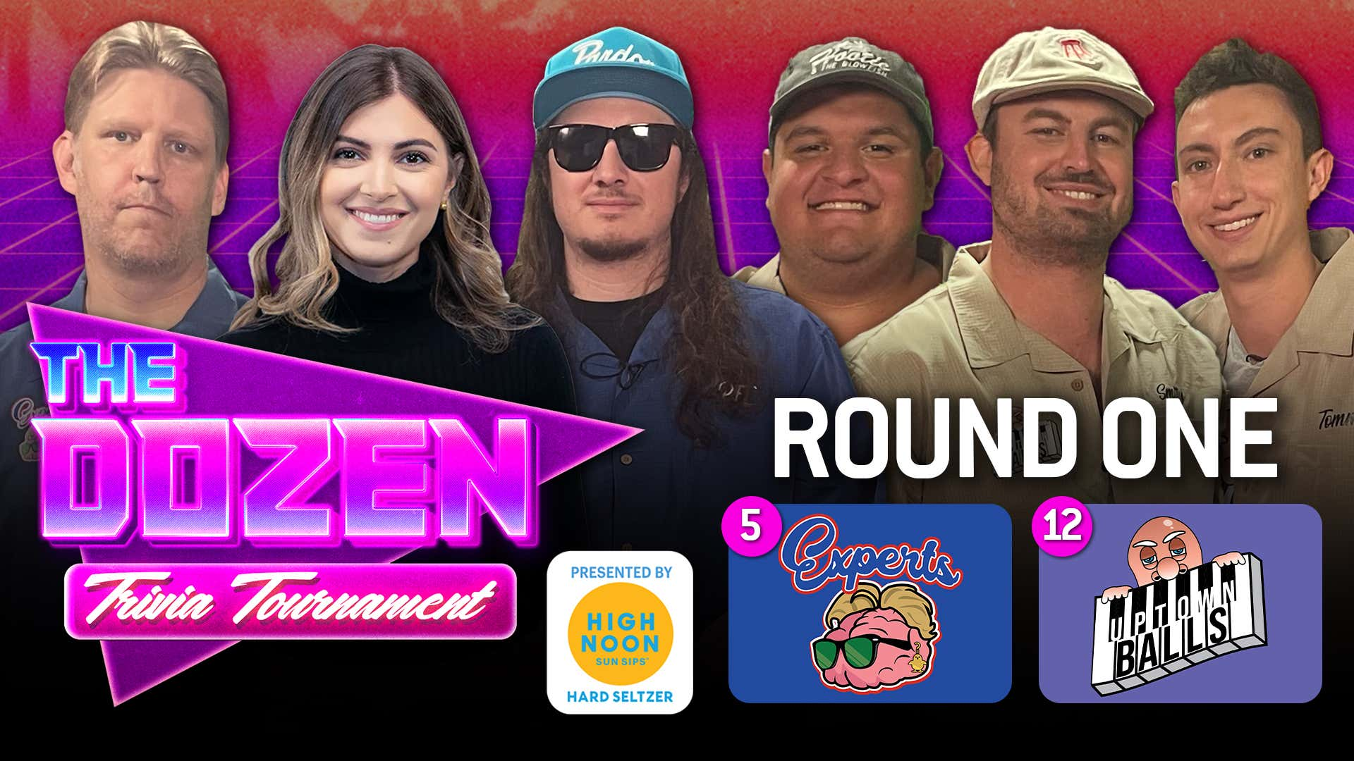 The Experts vs. Uptown Balls (The Dozen: Trivia Tournament pres. by High Noon Round 1, Match 4)