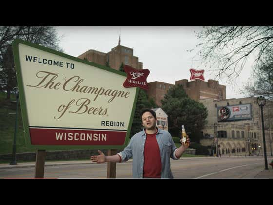 """Miller High Life Is Lobbying To Make Milwaukee The World's Official """"Champagne of Beers"""" Region And Taking Applications For An """"Ambassador"""""""