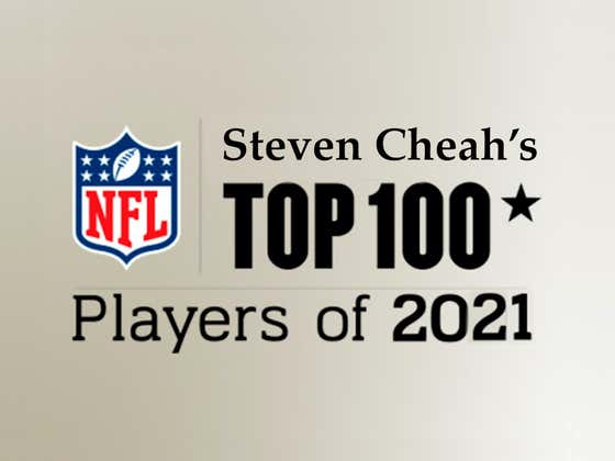 My Full NFL Top 100 Players of 2021 List Revealed
