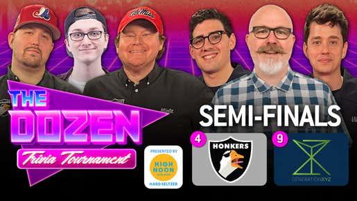 Big Screamin Honkers vs. Gen XYZ (The Dozen: Trivia Tournament pres. by High Noon Round 2, Match 10)