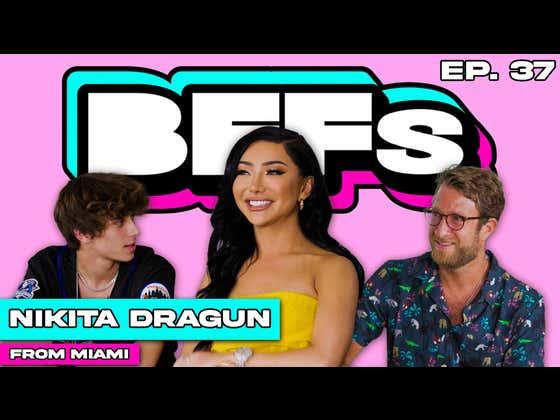 Nikita Dragun Joins This Week's BFFs In Miami