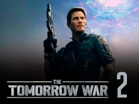A Sequel To 'The Tomorrow War' Is In The Works For Some Reason