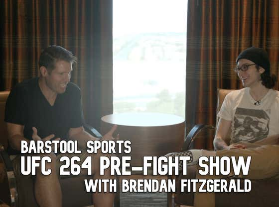 The Barstool Sports UFC 264 Pre-Fight Show Featuring UFC Commentator Brendan Fitzgerald