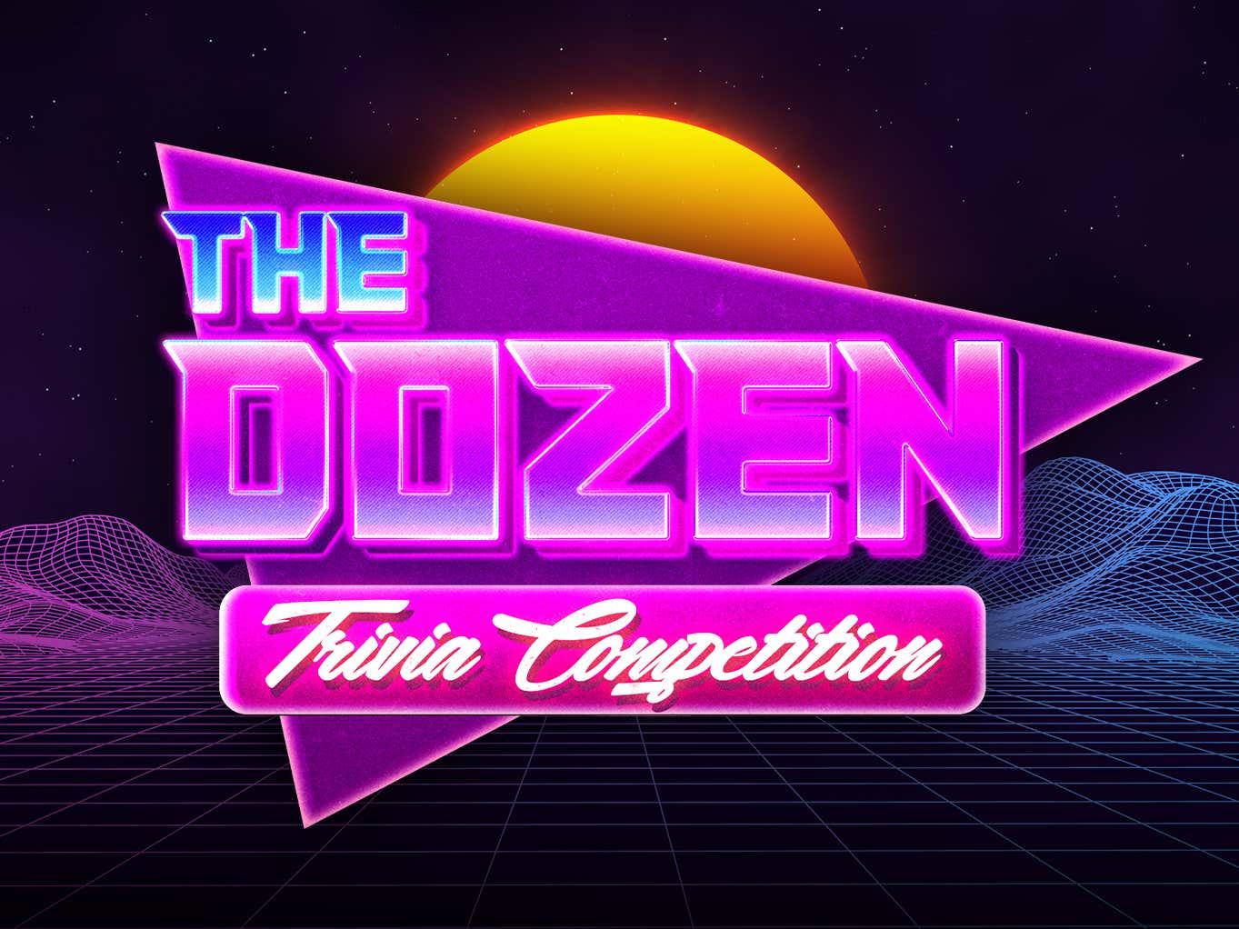 The Dozen: Trivia Competition