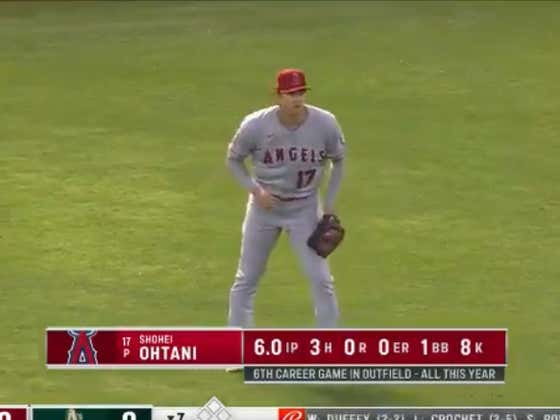 It's Legitimately Laugh Out Loud Funny That Shohei Ohtani Played Right Field Tonight Immediately After Throwing 6 Scoreless Innings