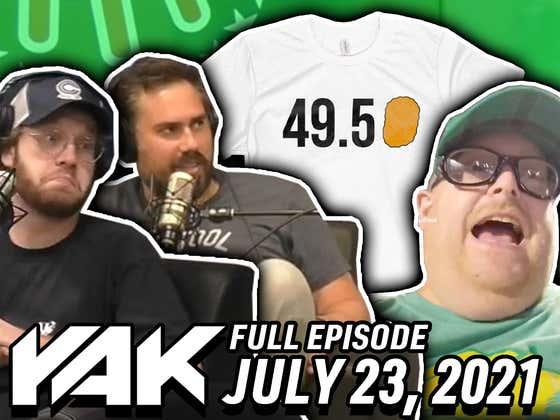 The Yak Addresses 49.5-Nugget-Gate