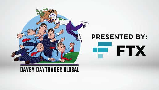 Davey Day Trader presented by FTX - October 15, 2021