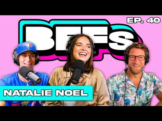FULL VIDEO EPISODE: NATALIE NOEL TALKS DAVID DOBRIK, VLOG SQUAD, & SI SWIMSUIT DEBUT — BFFs EP. 40