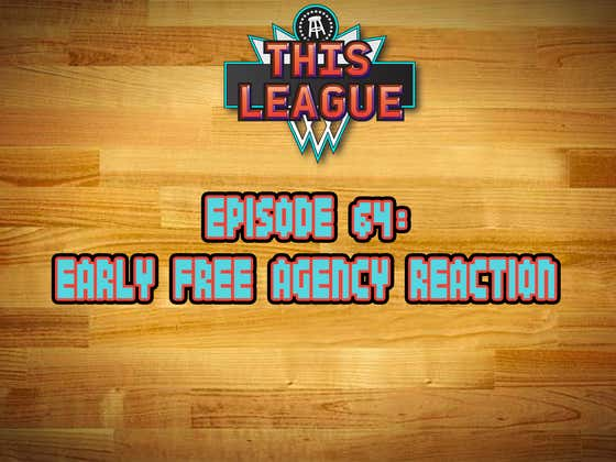 This League Episode 64: Early Free Agency Reaction