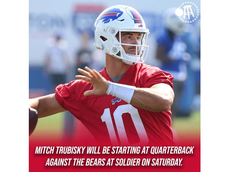 The Buffalo Bills Have Diabolically Announced They Are Starting Mitch This Weekend Against The Chicago Bears
