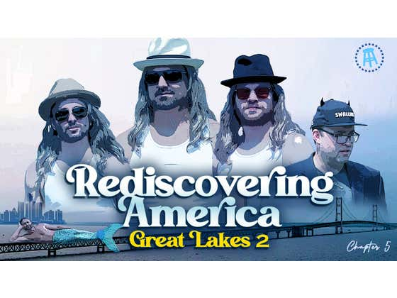 Rediscovering America: Return to the Great Lakes