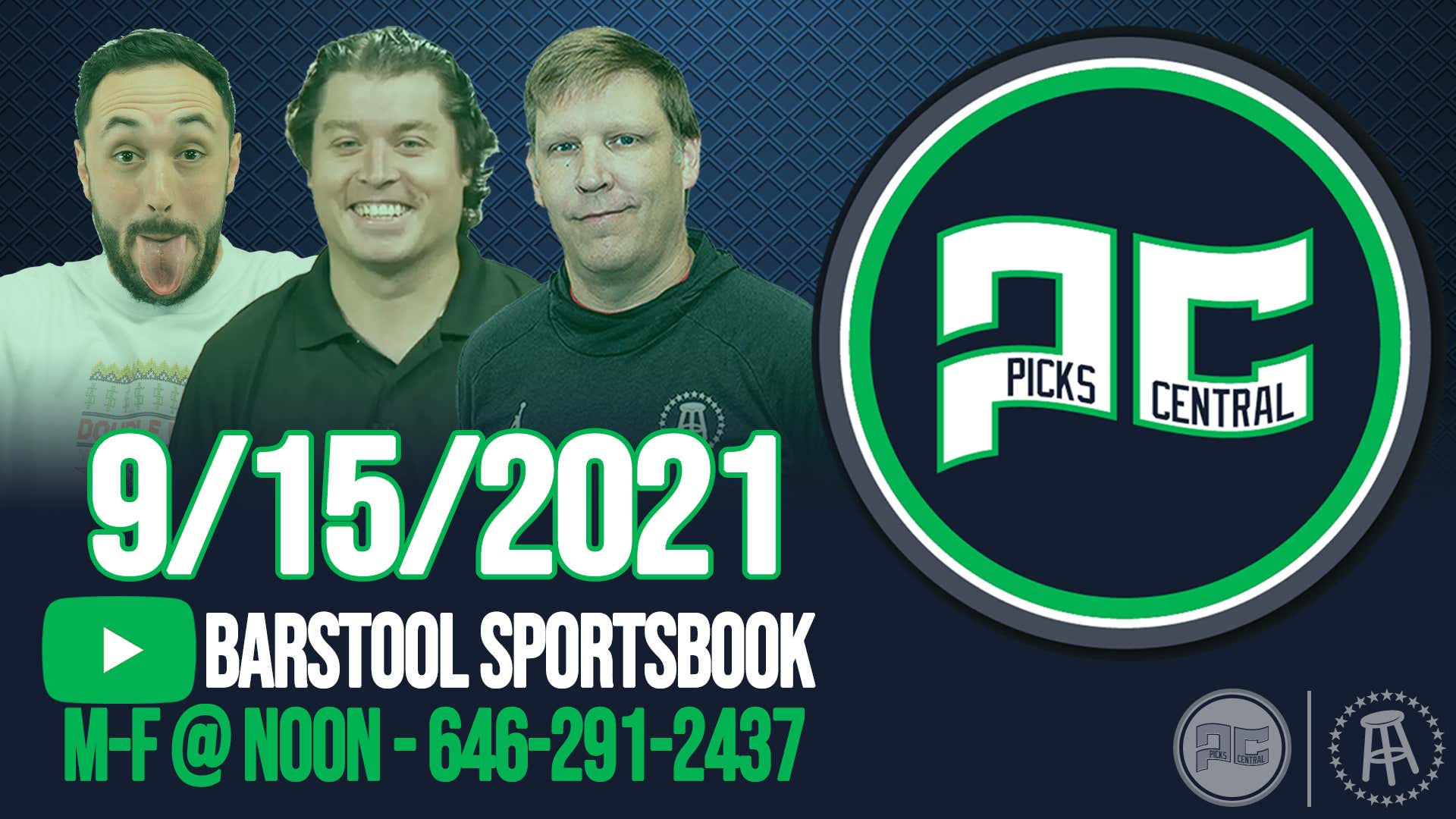 Barstool Sports Picks Central with Brandon Walker || Wednesday, September 15th, 2021