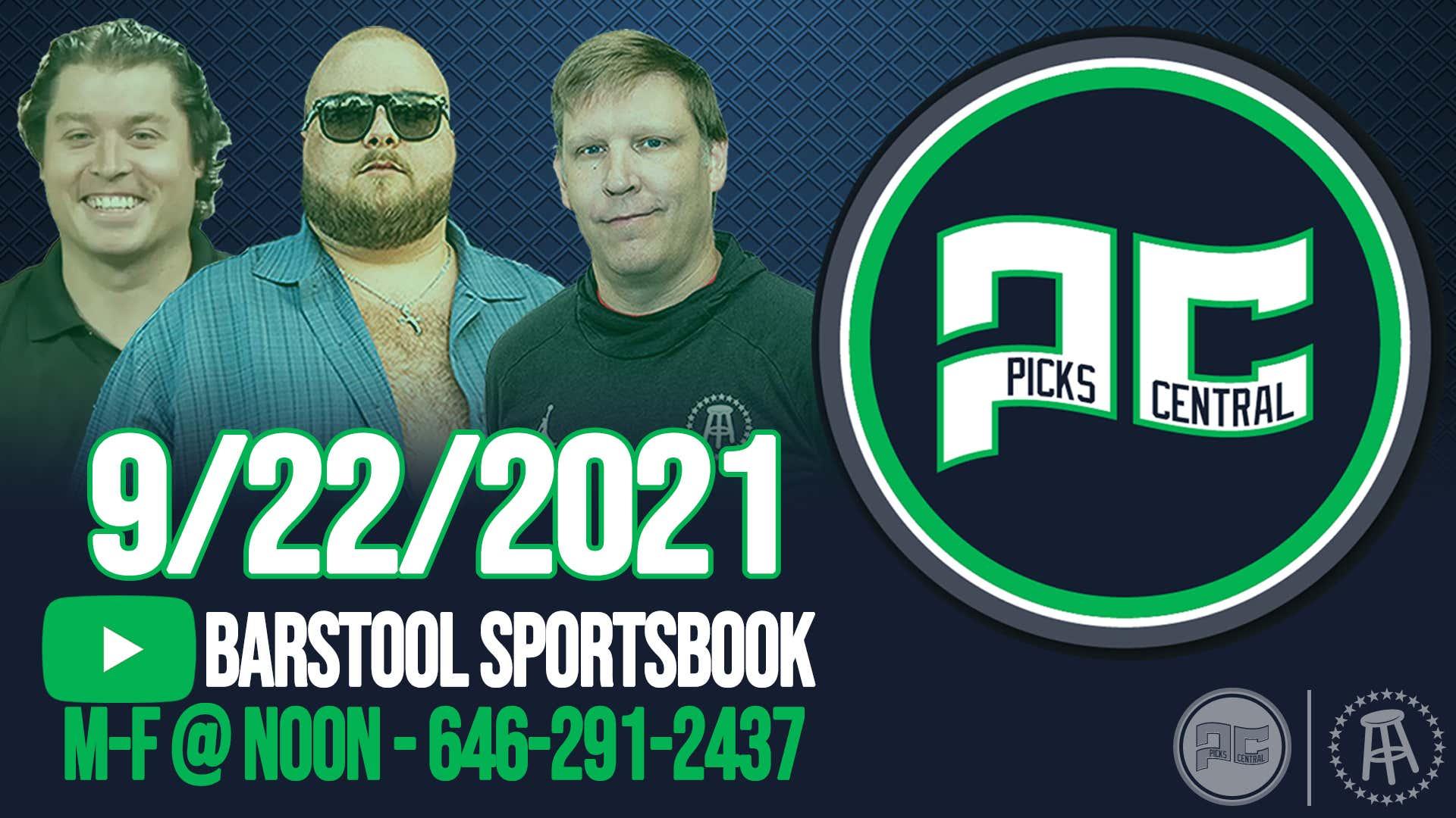 Barstool Sports Picks Central with Brandon Walker || Wednesday, September 22nd, 2021