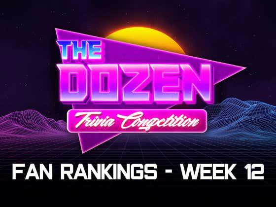 Who Is The Best Team In The Dozen? You Decide! (Fan Rankings, Week 12)