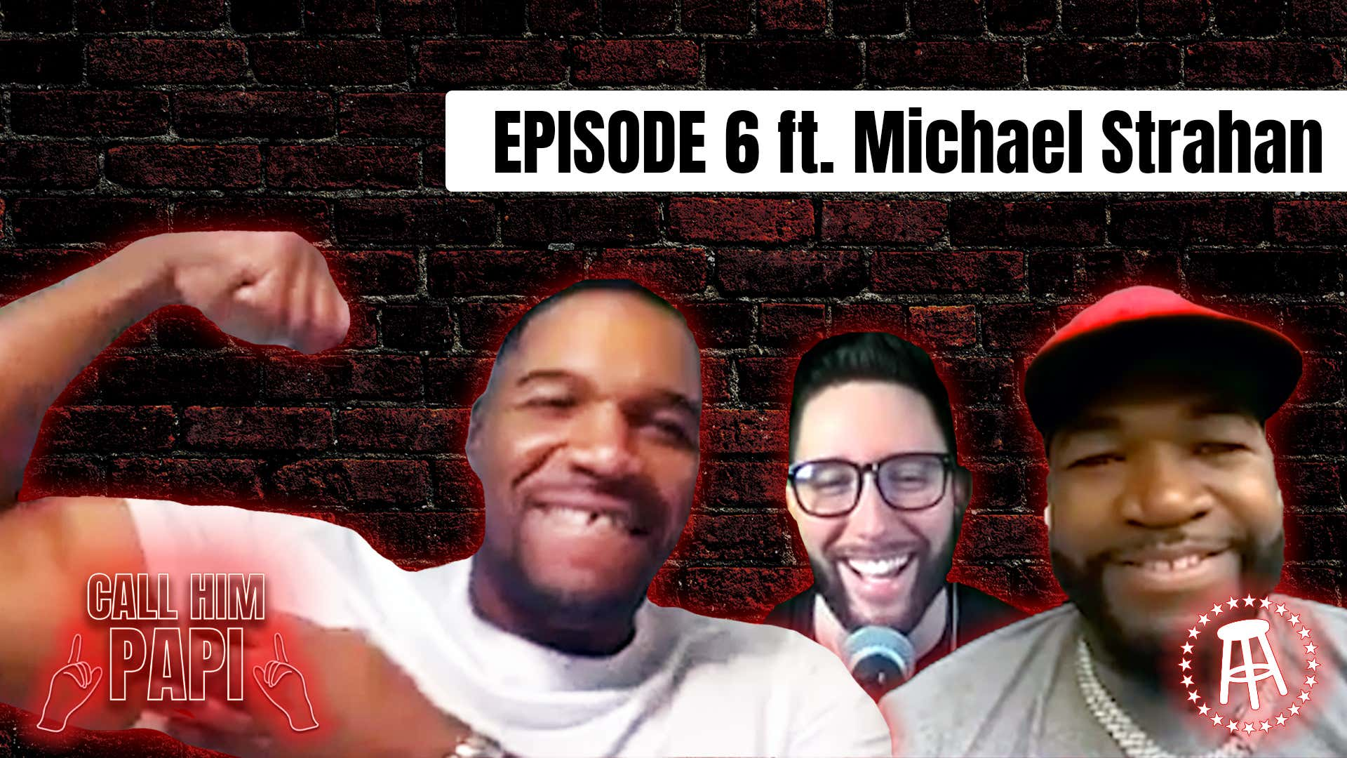 Call Him Papi - Episode 6: Important Life Lessons with Papi and Michael Strahan