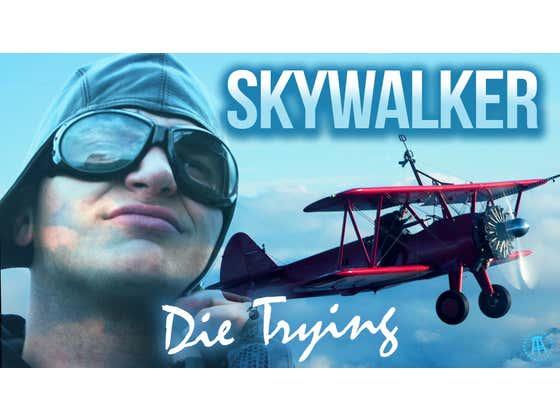 Die Trying Ep. 3: Skywalker Trailer