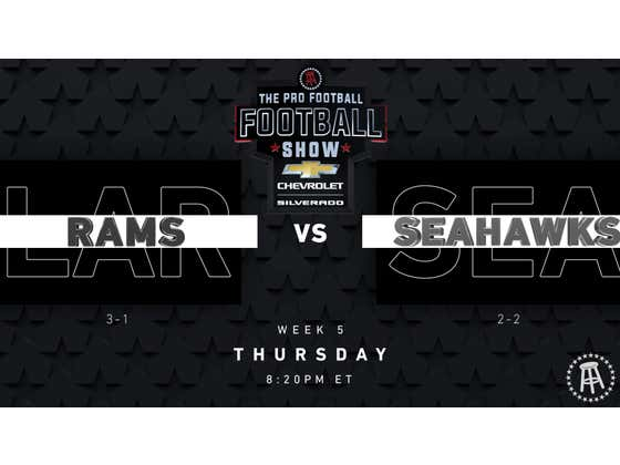 The Pro Football Football Show - Rams vs. Seahawks TNF Preview