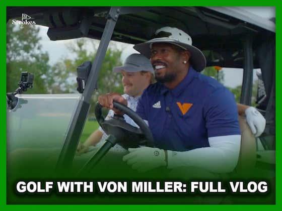 Golf with Von Miller: Full Vlog