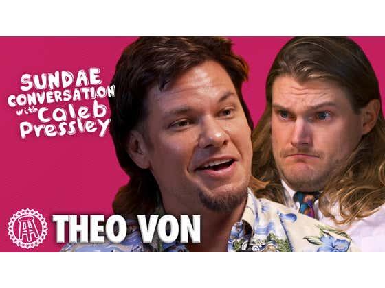 Sundae Conversation with Theo Von