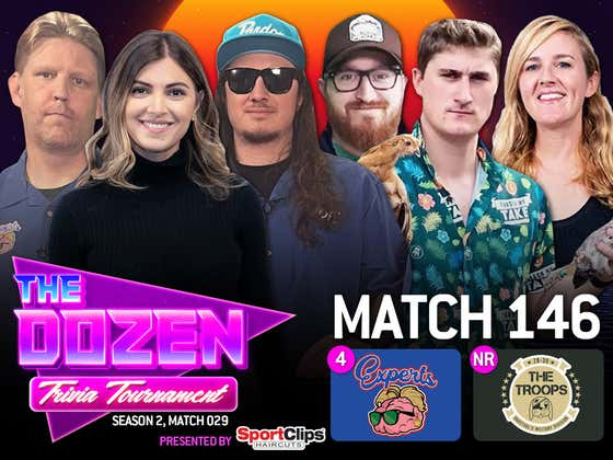 Trivia Experts Look For Five-Match Win Streak Vs. Troops (The Dozen pres. by SportClips, Match 146)