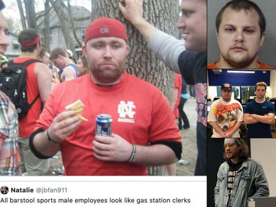 Who At Barstool Most Looks Like They Work At A Gas Station?
