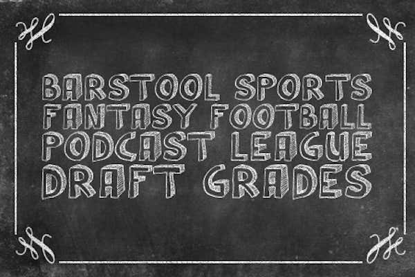 Draft Grades For The Barstool Sports Fantasy Football