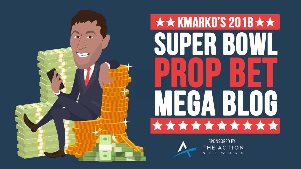 Kmarko's 2018 Super Bowl Prop Bets Mega Blog - Barstool Sports